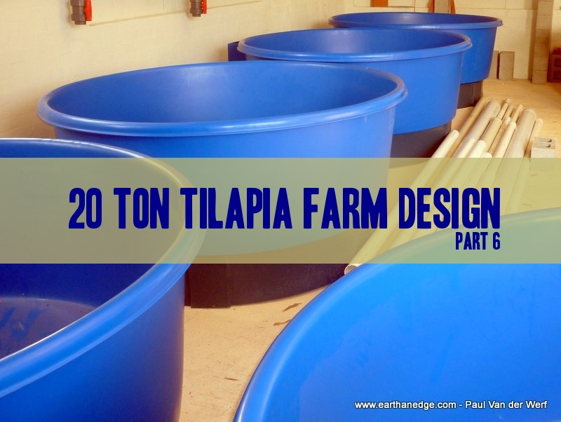 Earthan edge aquaponic and aquaculture articles for Design your own farm layout
