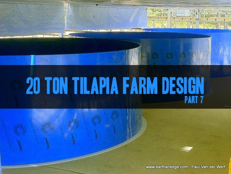 20 ton tilapia farm part 7 tanks diy aquaponic and for Fish farm tanks